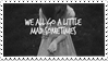 We Go A Little Mad Sometimes Stamp by EdenLeeRay