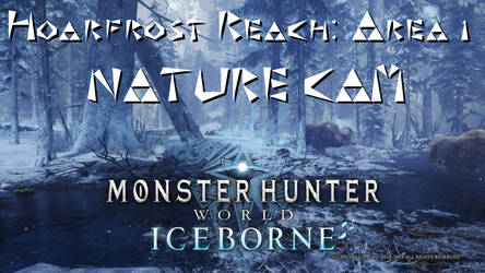 Hoarfrost Reach Area 1 Nature Cam Video by xglide
