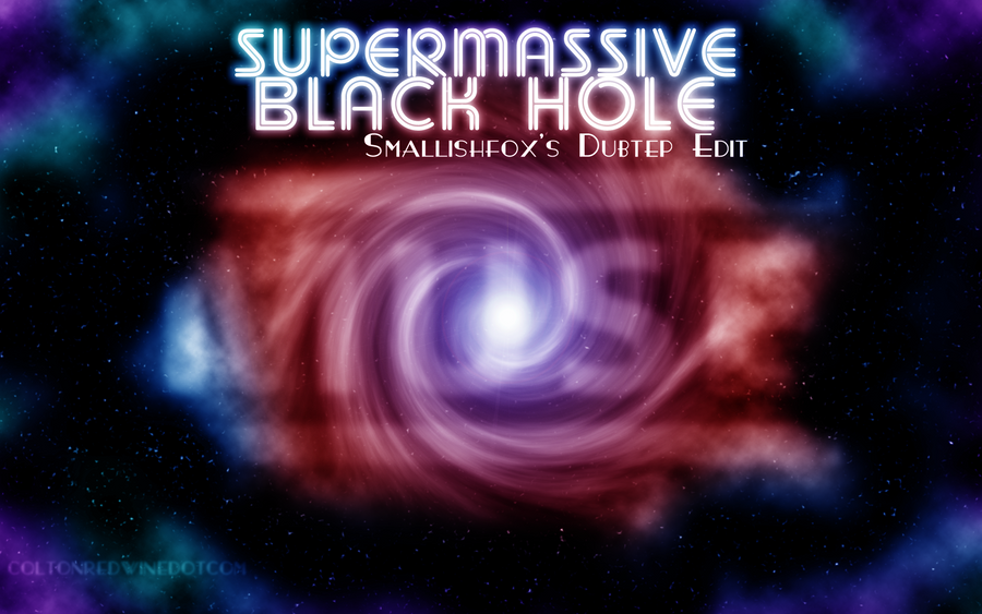 Supermassive Black Hole By Coltonredwine On DeviantArt