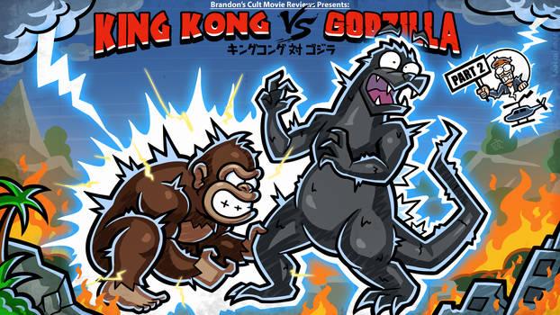 Titlecard: King Kong vs Godzilla Part 2