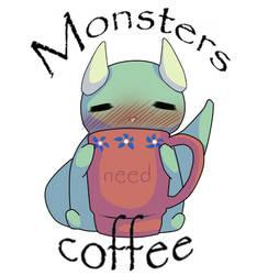 Monsters need Coffee by Skullietheoddone