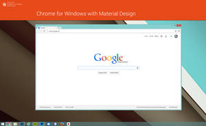 Chrome browser for Windows with Material Design by lgkonline