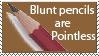 Blunt Pencils by TenDrunkMonks