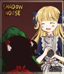 Shadow House Fanart