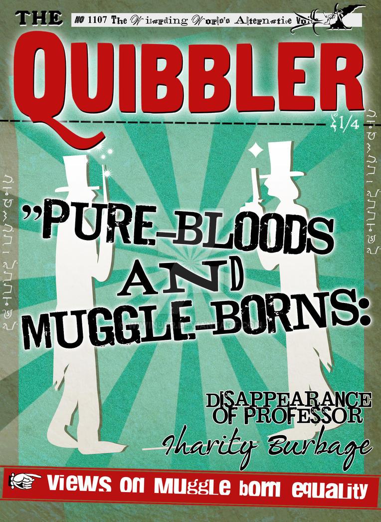 Quibbler Cover Quibbler : Pure Bloods...