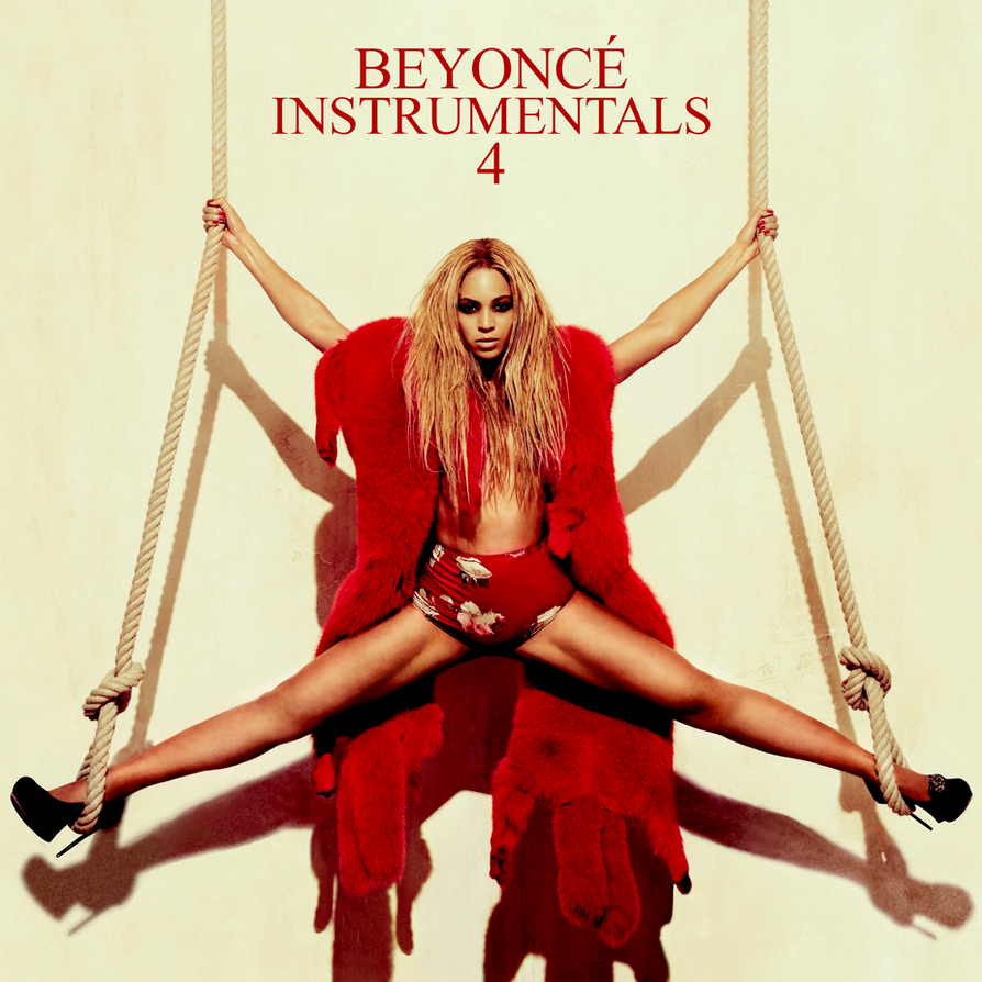 Beyonce 4 Instrumental Album Cover by DitaDelRey on DeviantArt