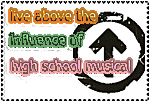 live above the influence by HSM-haters-FC