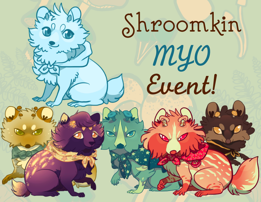 Shroomkin Myo Event! [Updated Entry Info] by CoyoteLuck