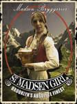 St. Madsen Girl