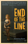 End Of The Line Movie Poster by REK-3D