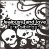 Jealousy and Love