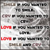 Smile, Cry and Love