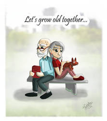 Let's grow old together