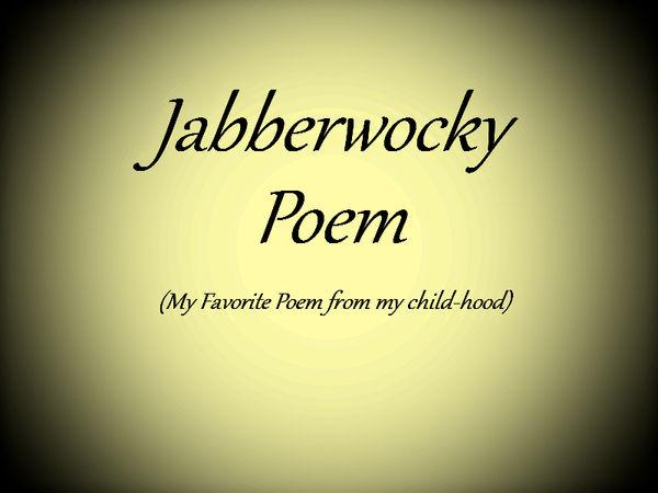 Beware Of The Jabberwocky Poem By Jaxy The Hedgehog On