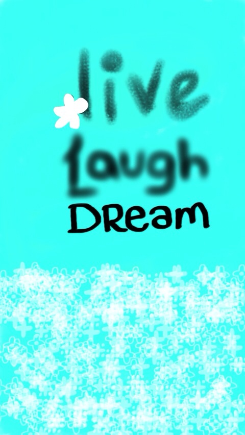 Live laugh dream iphone 5 wallpaper by latiasisthebest on deviantart live laugh dream iphone 5 wallpaper by latiasisthebest voltagebd Gallery