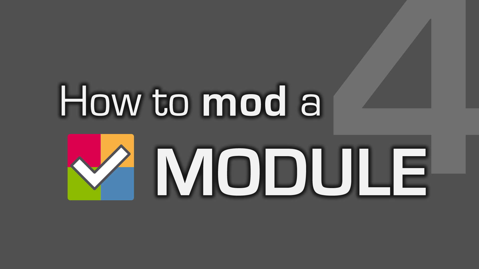 VIDEO #4: How to mod a module! by EMCCV