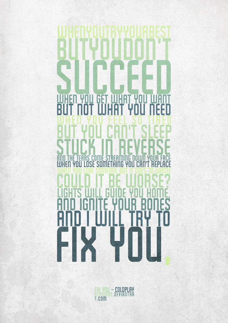 Fix You - Typography by A7mdo92 on DeviantArt