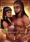 King Julian and Queen Mykel ~The Grigori