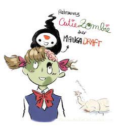 Cutie Zombie sur MangaDraft by Pinceau-Arc-en-Ciel