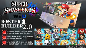 Super Smash Bros. for Wii U ROSTER BUILDER 2.0 by ConnorRentz