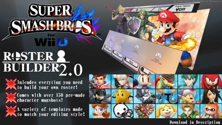 Super Smash Bros. for Wii U ROSTER BUILDER 2.0 by ConnorRentz
