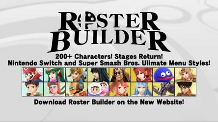 ROSTER BUILDER - Summer 2018 Update!