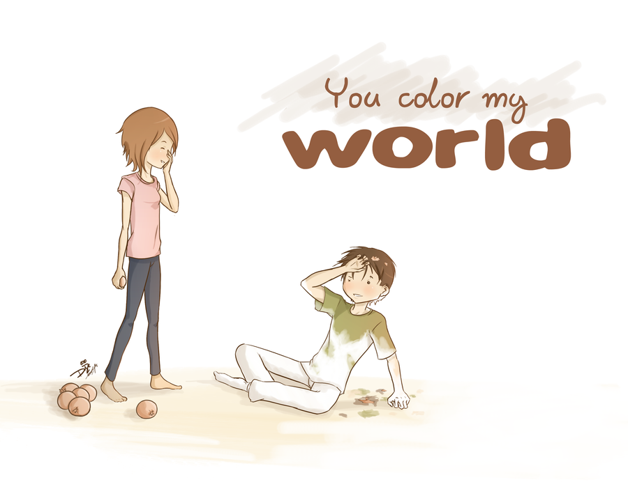 You Color My World By Daze Into Verity ... Photo