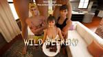 Wild Weekend 3 - Released by Alex-GTS-Artist