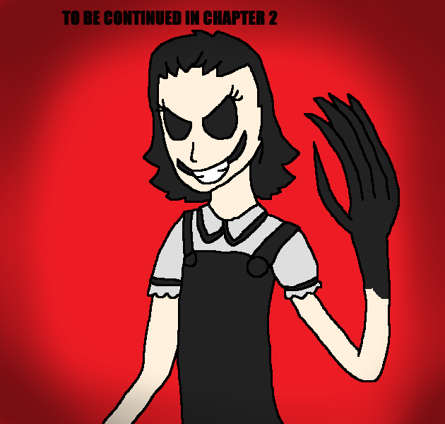 To Be Continued In Chapter 2 (Dark Deception) by Clawort-Animations