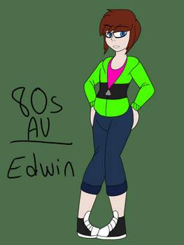 80s AU: Edwin