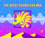 The Great Chameleon War