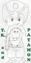 TK and Patamon