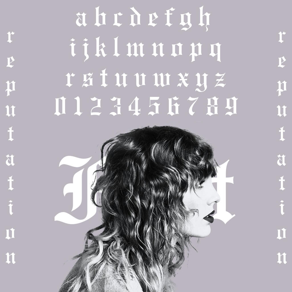 Taylor Swift - Reputation font (READ) by bunny-425 on ...