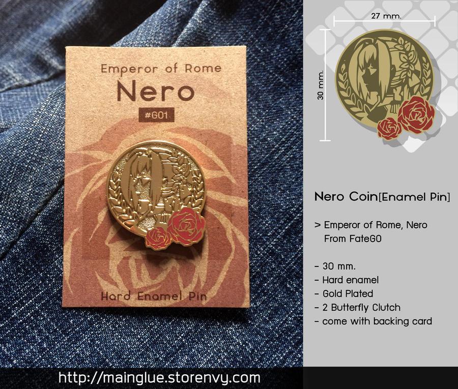 Nero Coin [Enamel pin] by tama-lynn
