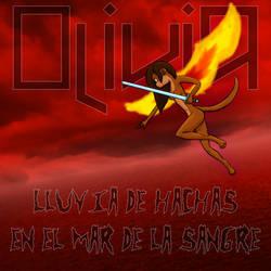 Olivia - Lluvia de hachas en el mar de la sangre by CansinoDX