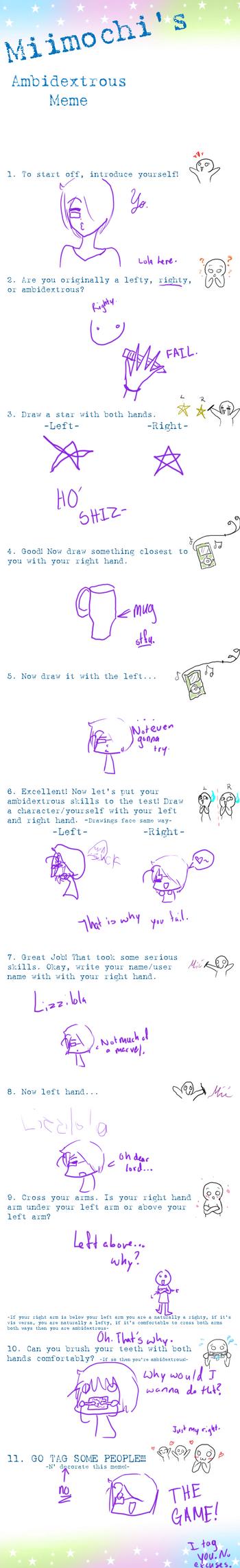 Ambidextrous Meme by Lizzilola