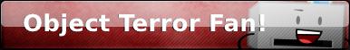 Object Terror Fan Button