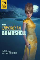 The Cheongsam Bombshell by Markovah