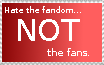 Hate the Fandom not the Fans by neopuff