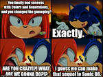 Sonic Wasted his Success.