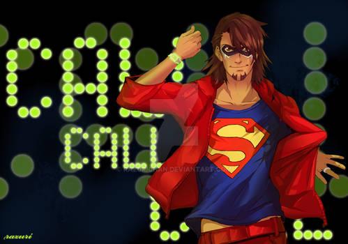 Trust me I'm a hero.