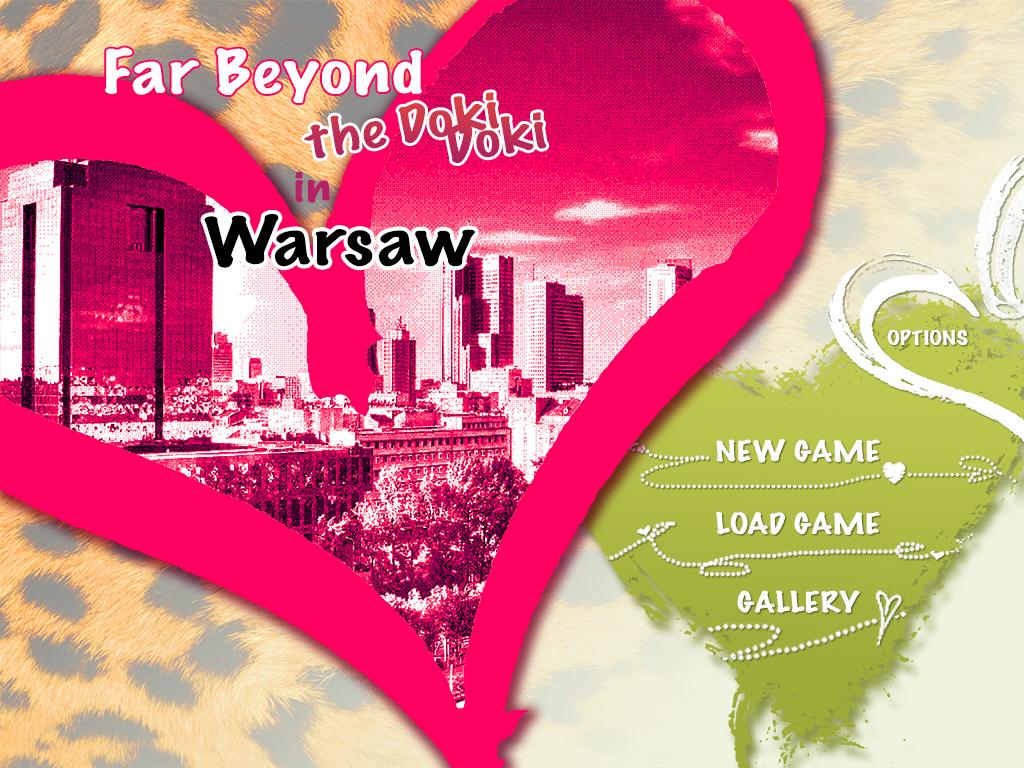 Far Beyond the Doki Doki in Warsaw the GAME by Lapis-Razuri