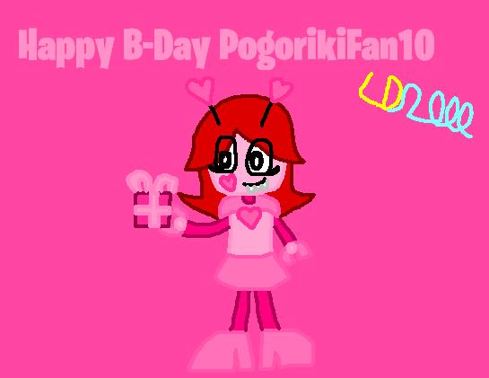 Happy B-Day PogorikiFan10 by Luqmandeviantart2000