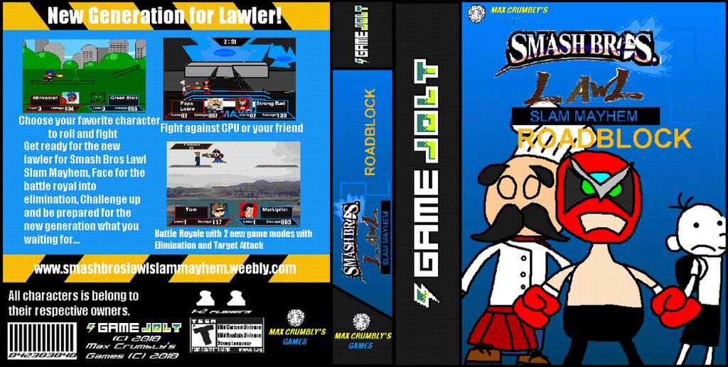 GJ Box: Smash Bros Lawl Slam Mayhem 2 Roadblock by Luqmandeviantart2000