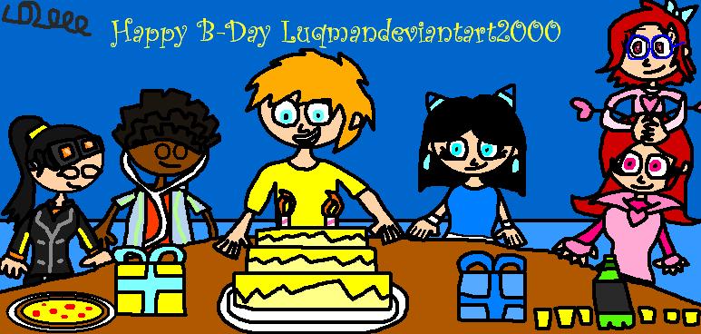 Happy B-Day Luqmandeviantart2000 2018 by Luqmandeviantart2000