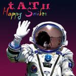 t.A.T.u. - Happy Smiles
