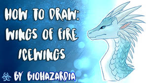 [TUTORIAL] How to Draw - Wings of Fire: IceWing