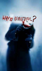 Why so beautiful?