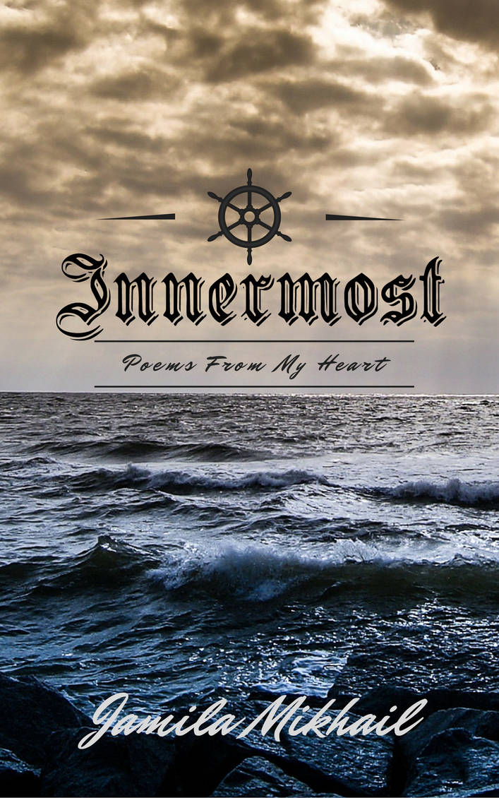 INNERMOST by Jamila Mikhail (Book Cover) by KeepYourGoodHeart