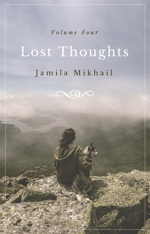 Lost Thoughts - Volume Four (Book Cover) by KeepYourGoodHeart